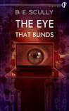 The Eye That Blinds