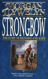 Strongbow: The Story of Richard and Aoife
