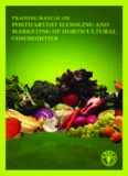Yahia, E.M., M. I. Eltamzini, A.A. Elsaid, and S. Elyateem. 2008. Training manual on postharvest ...