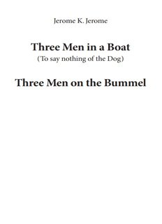 Three Men in a Boat / Three Men on the Bummel - GASL