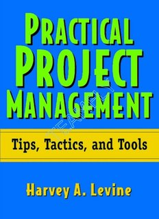 Practical Project Management - Tips, Tactics and Tools