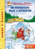 Un disparatado viaje a Ratikist - Geronimo Stilton