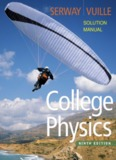 Solution manual for College Physics 9th Edition