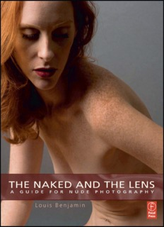Louis Benjamin. The Naked and the Lens: A Guide to - Soul-Foto