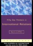 FIFTY KEY THINKERS IN INTERNATIONAL RELATIONS - yimg.com