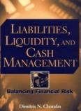 Liabilities, Liquidity, and Cash Management