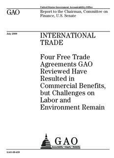 GAO-09-439 International Trade: Four Free Trade Agreements GAO