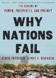 Why Nations Fail- Acemoglu & Robinson