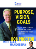 Access To Leaders - Ask Bob Proctor