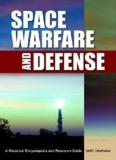 SPACE WARFARE AND DEFENSE