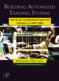 Building Automated Trading Systems C++.NET.pdf - Trading Software