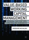 Value-Based Working Capital Management
