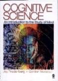 Cognitive Science: An Introduction to the Study of Mind