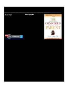 PDF Download The Conscious Parent: Transforming Ourselves, Empowering Our Children Full