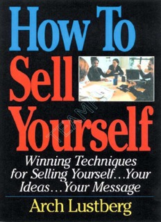 Confidence - How To Sell Yourself - Winning Techniques for Selling Yourself..Your Ideas...Your Message.pdf