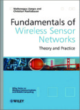 Fundamentals of Wireless Sensor Networks: Theory and