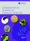 Cosmeceutical Science in Clinical Practice Edited by Neil S Sadick Mary Lupo Diane S Berson Zoe