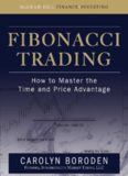 Fibonacci Trading : How to Master the Time and Price Advantage