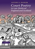 Court Poetry in Late Medieval England and Scotland