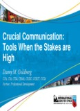 Crucial Communication: Tools When the Stakes are High