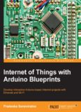 Internet of Things with Arduino Blueprints.pdf