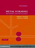 METAL FORMING: Mechanics and Metallurgy, THIRD EDITION