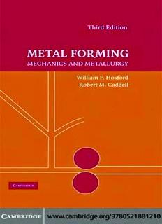 METAL FORMING: Mechanics and Metallurgy, THIRD EDITION