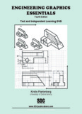 Engineering Graphics Essentials [4th Edition]