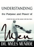 Understanding The Purpose Of Men