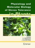 Physiology and Molecular Biology of Stress Tolerance in Plants