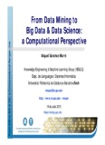 From Data Mining to Big Data & Data Science: a