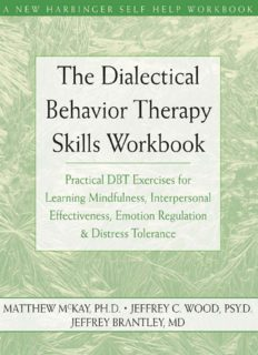 The Dialectical Behavior Therapy Skills Workbook for Anxiety ( ebfinder.com ).pdf