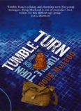 'Tumble Turn is a funny and charming novel for young teenagers. Doug MacLeod is one of ...