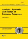 Analysis, Synthesis and Design of Chemical Processes, Third Edition