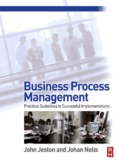 Business Process Management Practical Guidelines to Successful