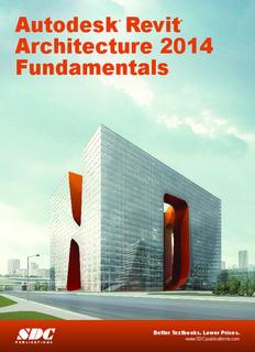 Autodesk Revit Architecture 2014 Fundamentals - SDC Publications