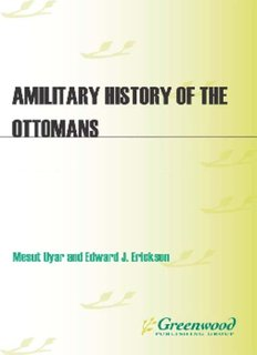 A Military History of the Ottomans: From Osman to Atatürk - PSI424