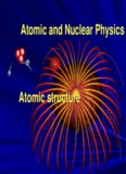 Atomic and Nuclear Physics Atomic structure