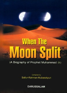 When the Moon Split: A biography of Prophet Muhammad