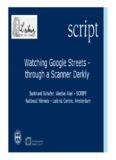 Watching Google Streets - through a Scanner Darkly