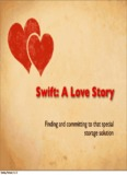 Swift: A Love Story - Cloud Connect