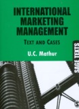 International Marketing Management: Text and Cases
