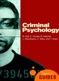 Criminal Psychology : a Beginner's Guide