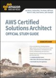 AWS Certified Solutions Architect Official Study Guide: Associate Exam