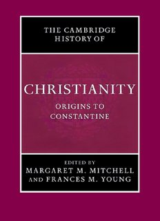 Cambridge History of Christianity, Volume 1_ Origins to Constantine ( ebfinder.com ).pdf