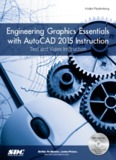 Engineering Graphics Essentials with AutoCAD - SDC Publications
