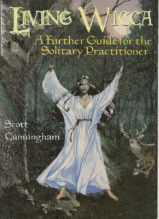 Living Wicca A Further Guide for the Solitary Practitioner.pdf - Ning