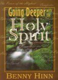 Going Deeper With the Holy Spirit - Hinn