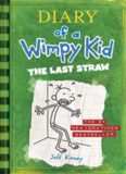 The Last Straw (Diary of a Wimpy Kid, Book 3)