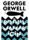 Boğulmamak İçin - George Orwell